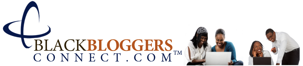 Black Bloggers Connect™ Official Blog